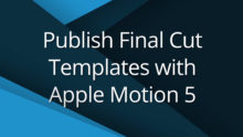 Final cut apple motion and after effects templates creativemedias pronofoot35fo Images